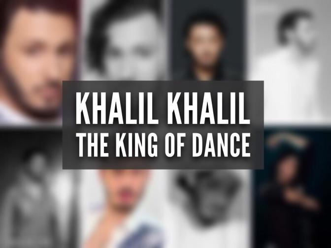 "Showreel ""Khalil Khalil – The King of Dance"""